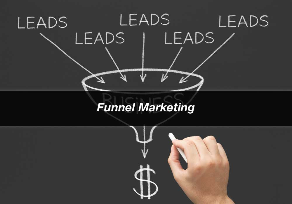 Funnel Marketing: 9 Techniques To Maximize The Efficiency of Your Marketing Funnel